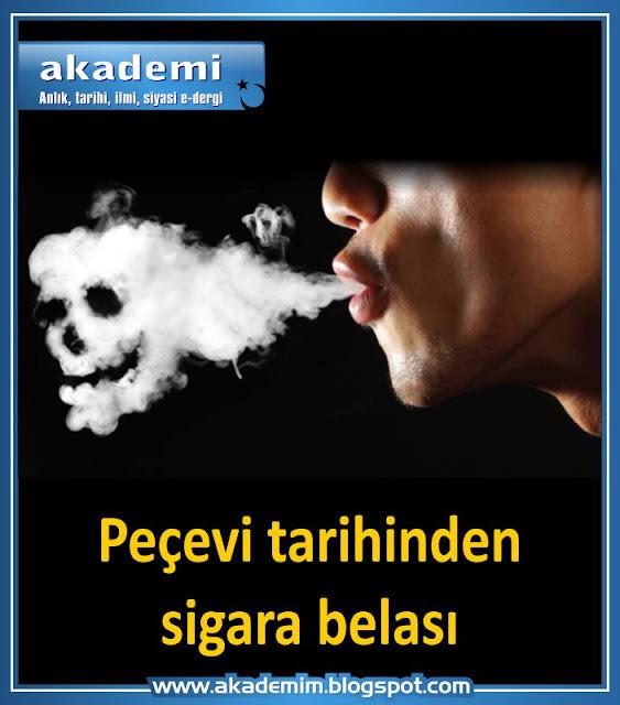 Peçevi tarihinden sigara belası