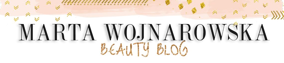 Marta Wojnarowska Makijaż - blog kosmetyczny