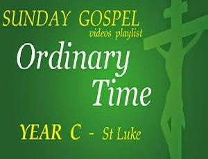 SUNDAY GOSPELS - YEAR C - ST LUKE