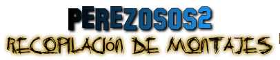 PEREZOSOS 2