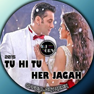Tu-Hi-Tu-Har-Jagah-Kick-Grv-Official-Remix