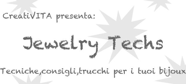 Creativitavita Creativa Jewelry Techs Il Filo Metallico Jewelry