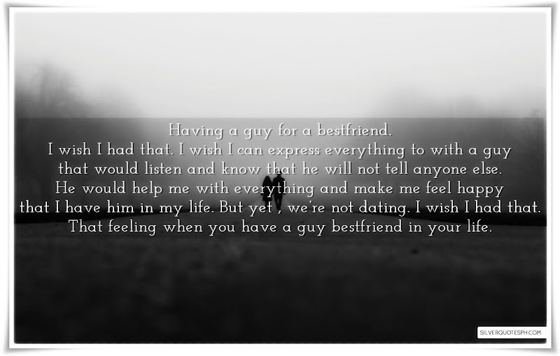 Having A Guy For A Bestfriend, Picture Quotes, Love Quotes, Sad Quotes, Sweet Quotes, Birthday Quotes, Friendship Quotes, Inspirational Quotes, Tagalog Quotes