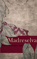 Madreselva, de Erenesto Rodríguez Abad, Eduardo Pun