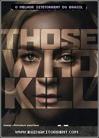 Capa Baixar Série Those Who Kill (US) 1ª Temporada   Torrent Baixaki Download