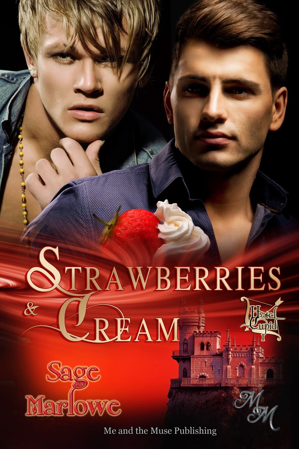 Strawberries & Cream (Hotel Cupid 1)