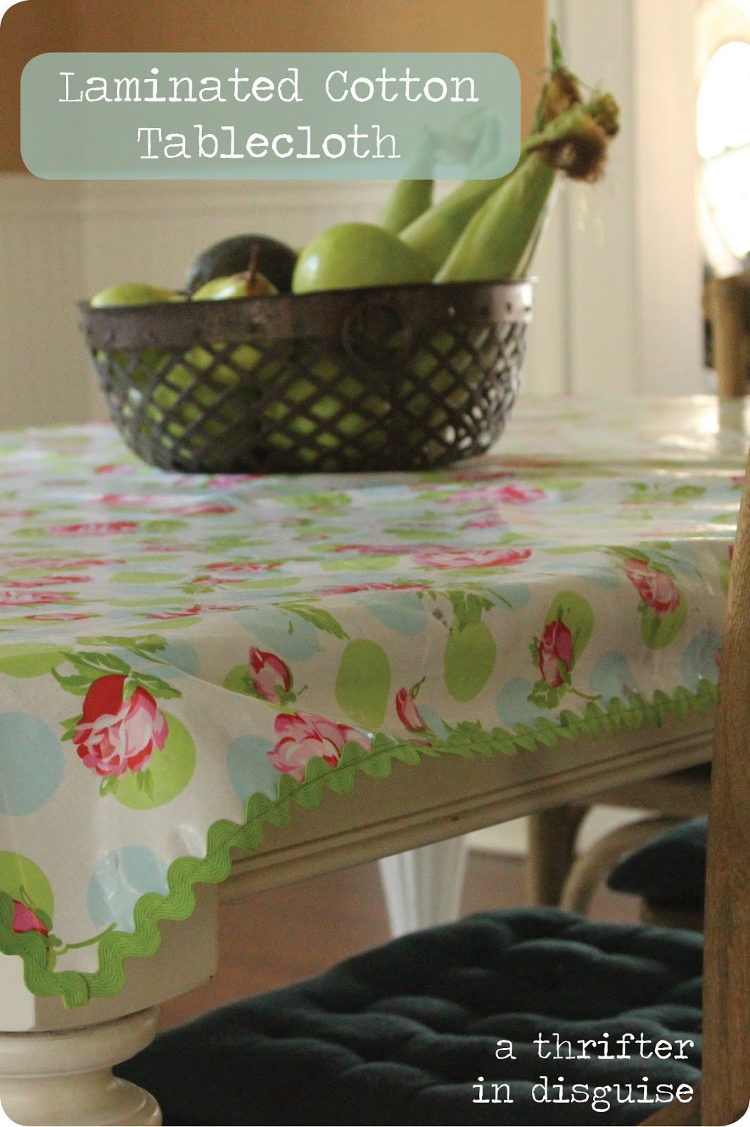 a thrifter in disguise laminated cotton tablecloth. Black Bedroom Furniture Sets. Home Design Ideas