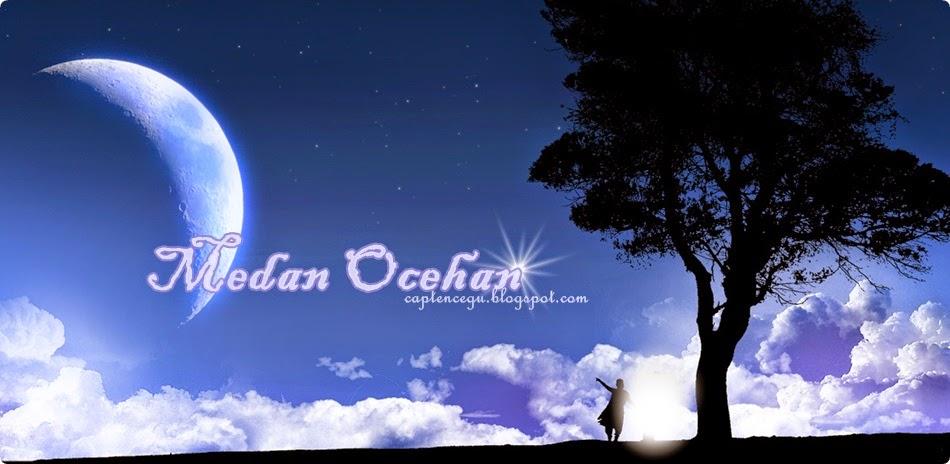 MEDAN OCEHAN