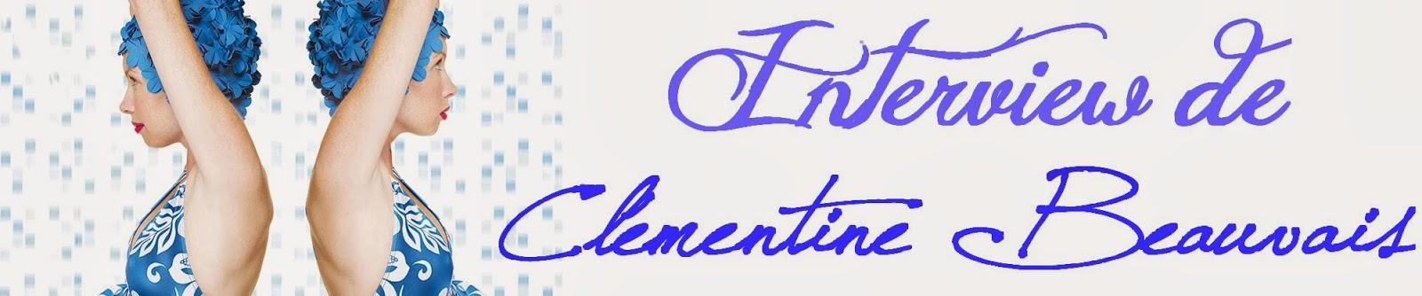 http://lesouffledesmots.blogspot.fr/2014/03/interview-de-clementine-beauvais.html