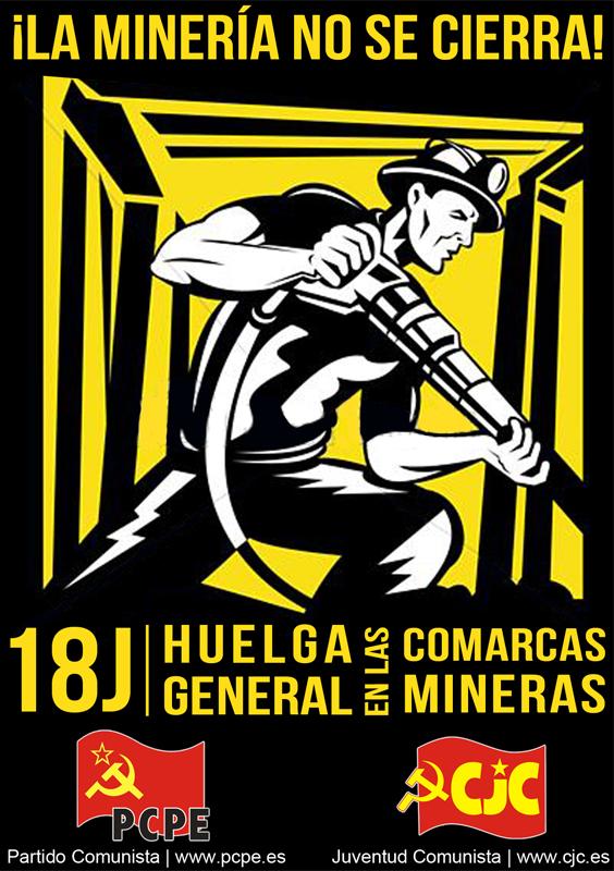[CJC - Castilla y León] 18-J ¡HUELGA GENERAL EN LAS COMARCAS MINERAS!  Cartelwebcolor