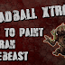 Tutorial: How to Paint DreadBall Xtreme Avaran Treebeast