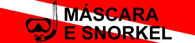 Mascara e snorkel