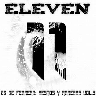 Eleven - 28 de febrero (restos y rarezas Vol.3)