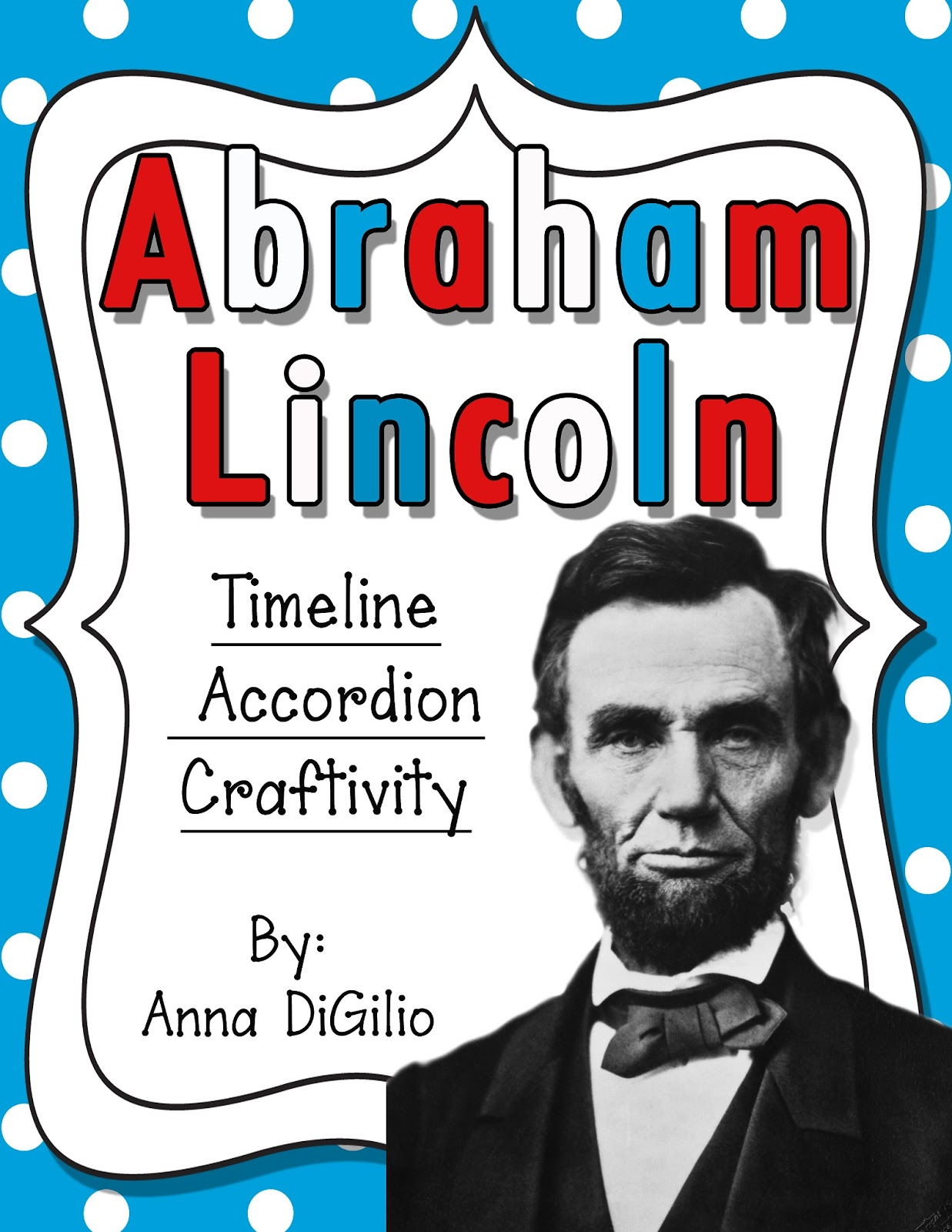 abraham lincoln timeline Abraham lincoln timeline from abraham s birth in 1809 to his death in 1865, this abraham lincoln timeline points out the critical elements of his life.