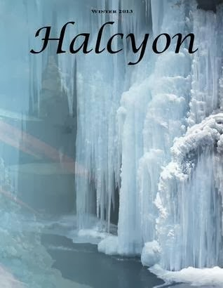"My poem ""Tempest"" is in Halcyon Magazine's Winter 2013 Edition."