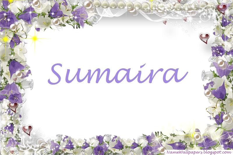Sumaira Name Wallpapers Sumaira Name Wallpaper Urdu Name
