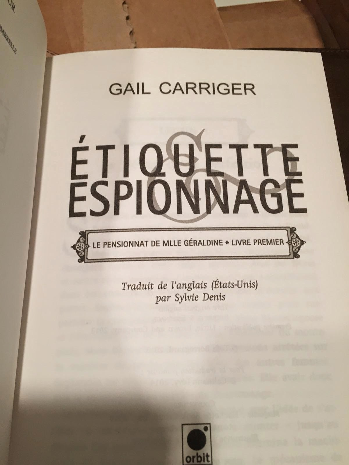 I Received The Prize Part Of Etiquette & Espionage Wining A French Award  For Best Translated Young Adult Novel It's A Copy Of The French Book  Inside A