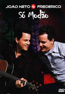 Download João Neto e Frederico – Só Modão – DVDRip