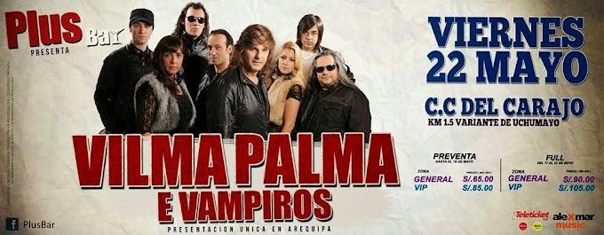 Vilma Palma e Vampiros en Arequipa - Precio de entradas - 22 de mayo