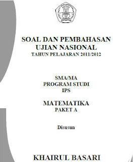 Pembahasan Soal UN,  Matematika SMA IPS 2012, Soal UN Matematika,  Soal UN Matematika SMA IPS 2012, Soal UN Matematika SMA, Soal UN Matematika SMA IPS
