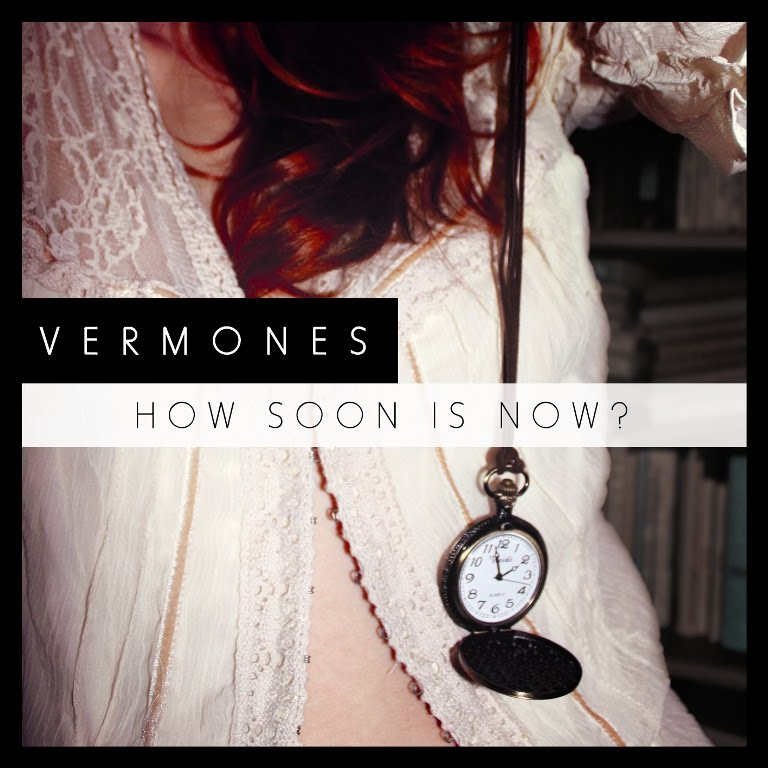 VERMONES - How soon is now? EP [2011]