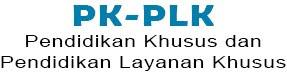 Pendidikan Khusus dan Pendidikan Layanan Khusus (PK-PLK)