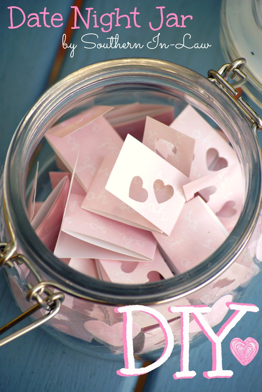 A Year Of Date Nights Wedding Gift : Southern In Law: Valentines DIY Gifts: Date Night Jar