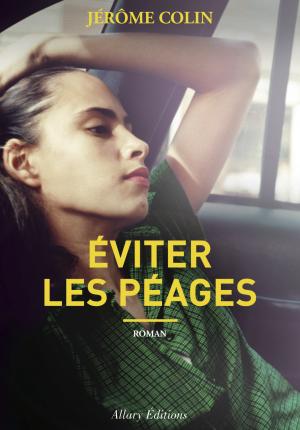 Eviter Péages, Jérôme Colin