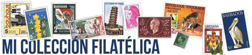 Mi colección filatélica