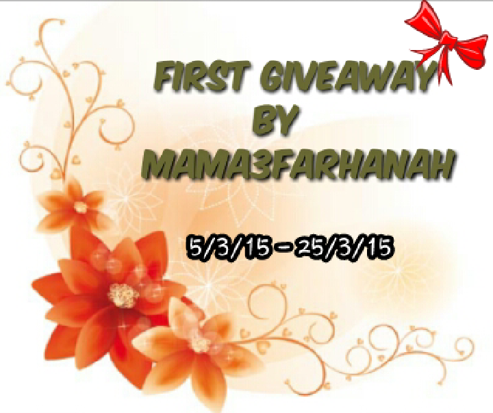 http://mama3farhanah.blogspot.com/2015/03/first-giveaway-by-mama3farhanah.html