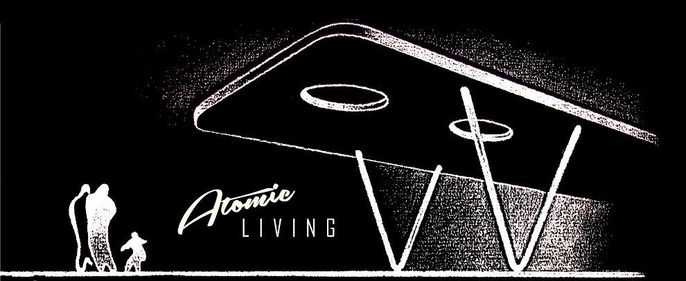 Atomic Living