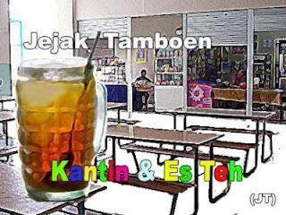 http://jejaktamboen.blogspot.com/2012/10/kantin-dan-segelas-es-teh.html