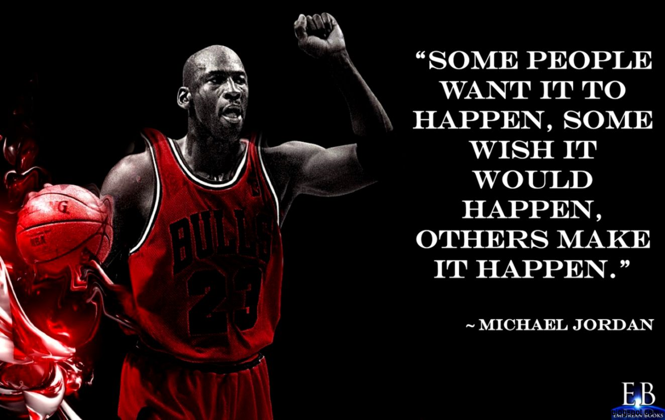 Make It Happen Quote by Michael Jordan   Empyrean Books