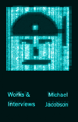 Available Now @ Amazon! Works & Interviews by Michael Jacobson
