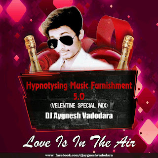Hypnotysing+Music+Flurishement+5.0+(Valentine+Special+Mix)+-+DJ+Aygnesh+Vadodara+FT.++Hiral.mp3
