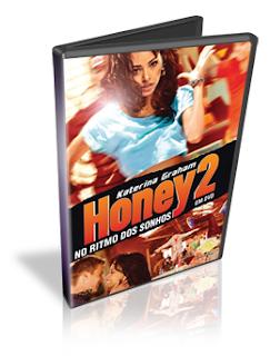 Download Honey 2: No Ritmo dos Sonhos DVDRip Dublado 2011