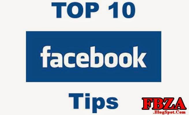 Top 10 Facebook tips