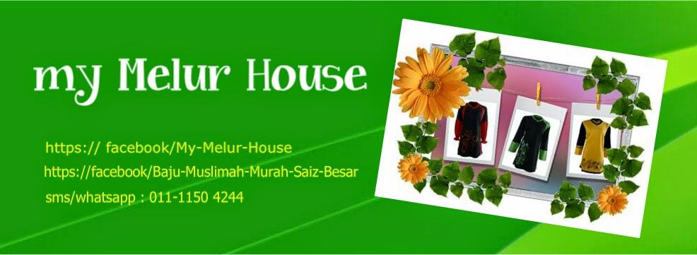 My Melur House