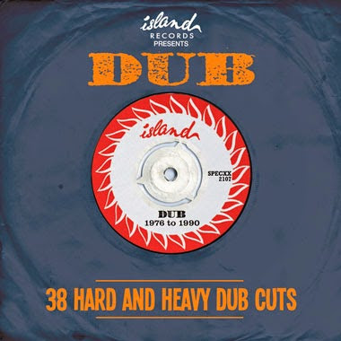 ISLAND RECORDS PRESENTS DUB - 38 Hard and Heavy Dub Cuts