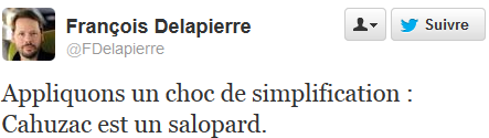 "Delapierre: ""Cahuzac est un salopard"""