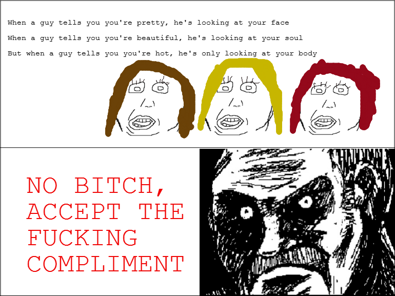 Meme No, accept the fucking compliment