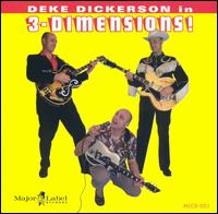 Deke Dickerson: In 3-Dimension\'s! (2003)