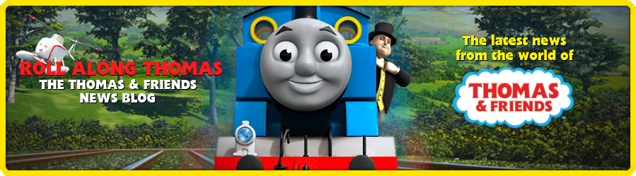 Roll Along Thomas: The Thomas & Friends News Blog