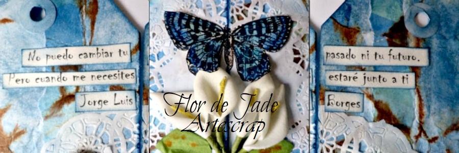 Flor de Jade - Artescrap