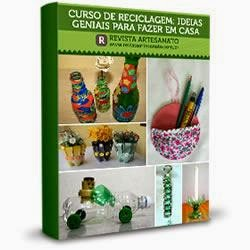 130 Ideias Reciclagem / Artesanato