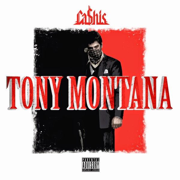 Ca$his - Tony Montana - Single Cover