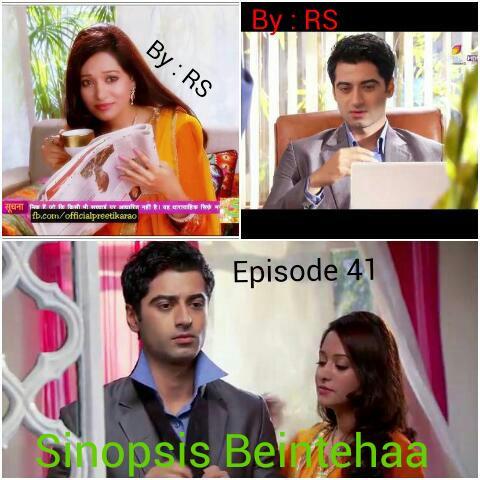 Sinopsis Beintehaa Episode 41