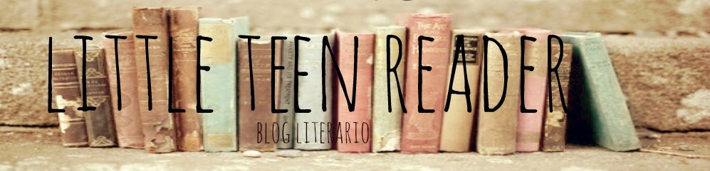 Little teen reader ♥ Blog literario
