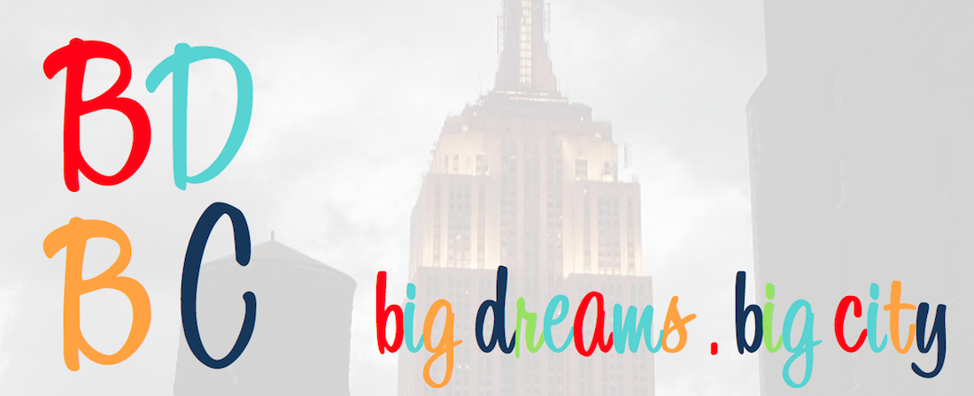 Big Dreams Big City
