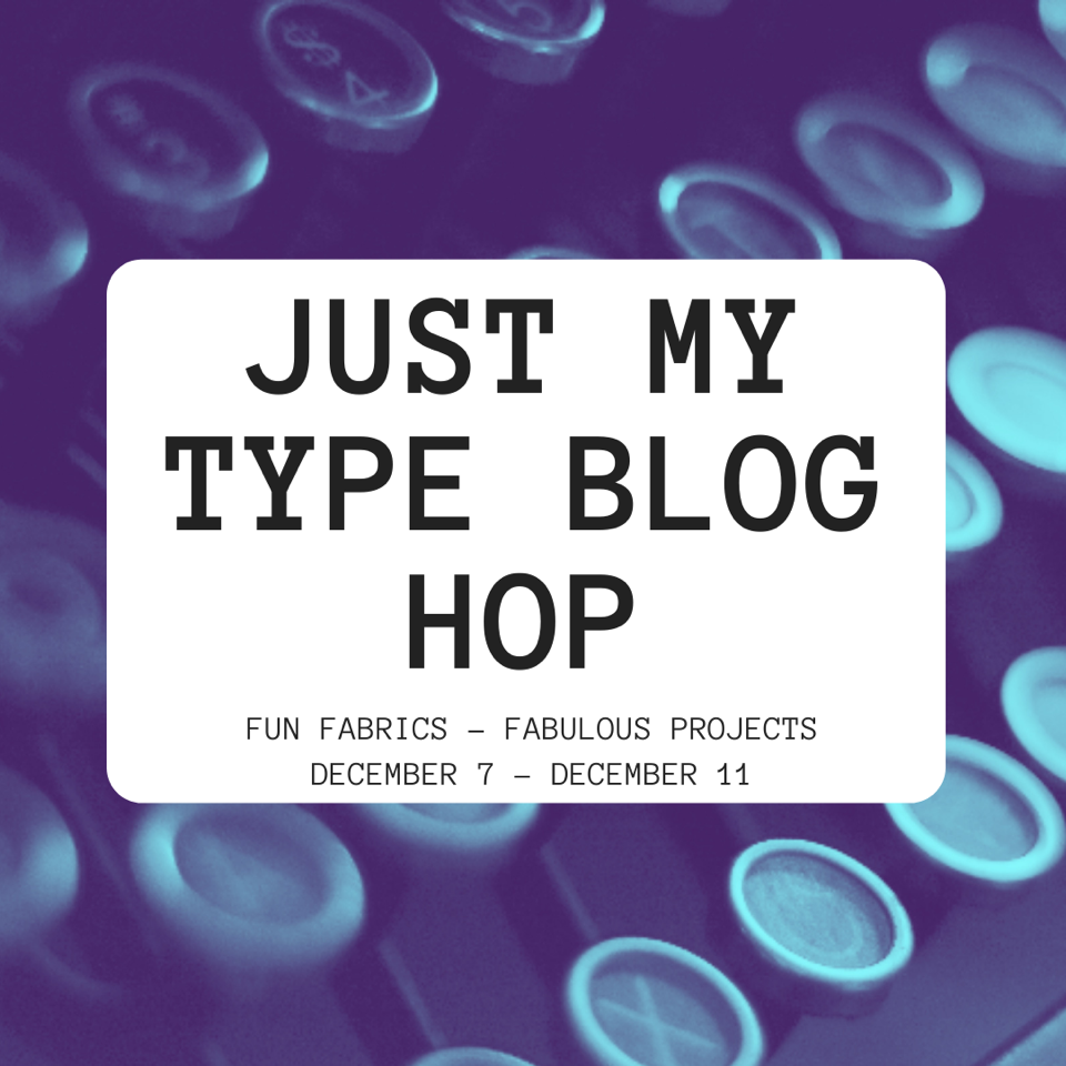 Just My Type Blog Hop